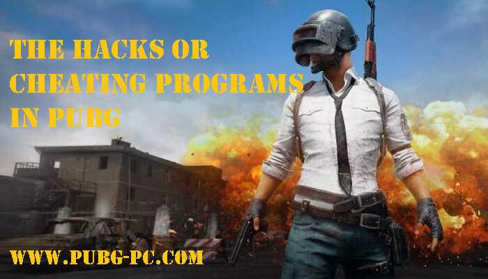 hacks or cheating programs in PUBG