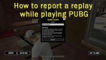 How to report a replay while playing PUBG
