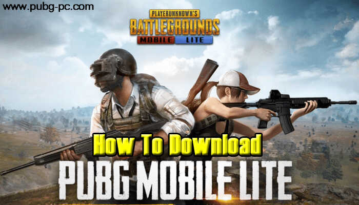 Pubg Mobile Lite Hdr Graphics: How To Download A PUBG Mobile Lite?