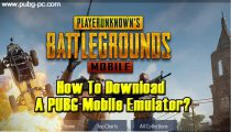 How To Download A PUBG Mobile Emulator