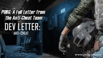 PUBG: A Full Letter from the Anti-Cheat Team