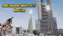PUBG Releases Update #27