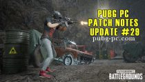 PUBG PC Patch Notes Update #29