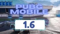 PUBG Mobile 1.6 Updates